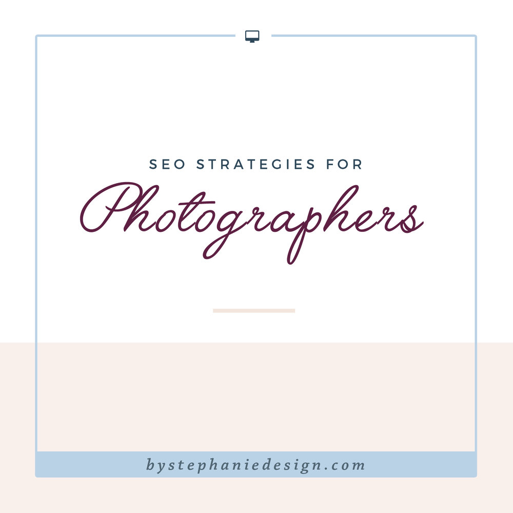 SEO for Photographers - By Stephanie Design