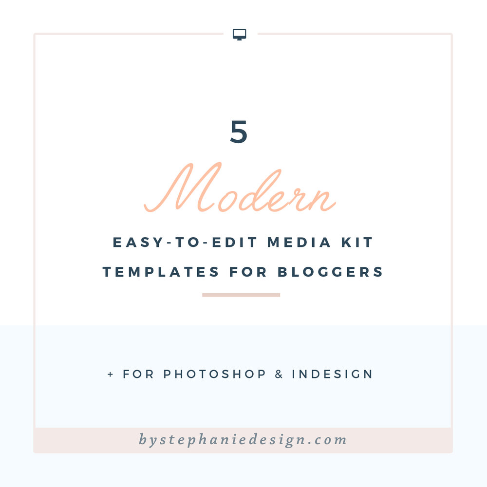 5 modern, easy-to-edit media kit templates for bloggers | by stephanie  design