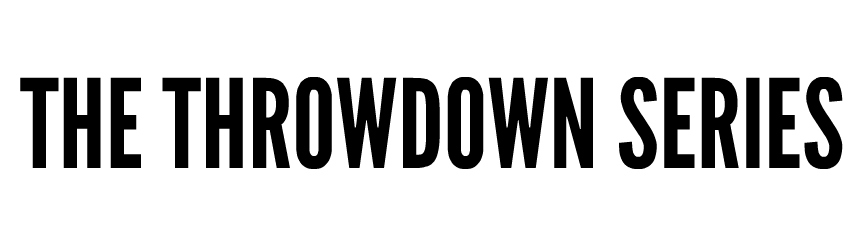 The Throwdown Series