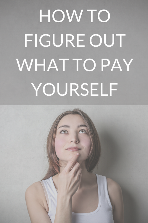 How Much to Pay Yourself as a Small Business Owner