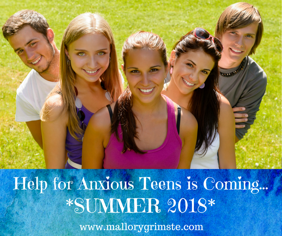 help for anxious teens coming summer 2018 mallory grimste woodbridge ct therapy counseling