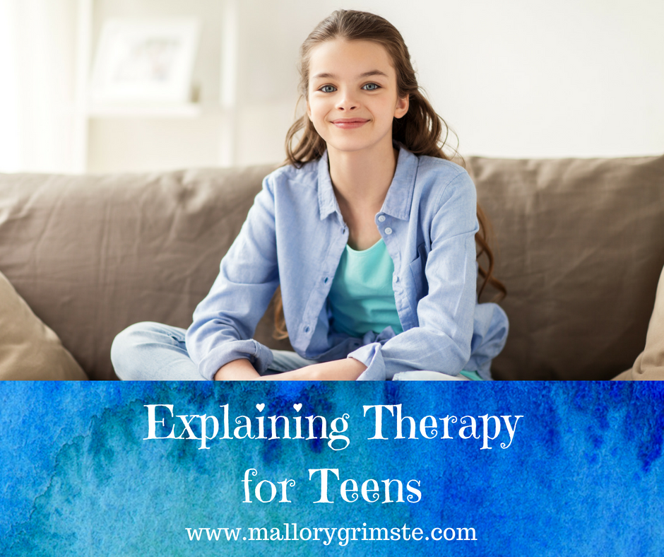 Explaining Therapy for Teens