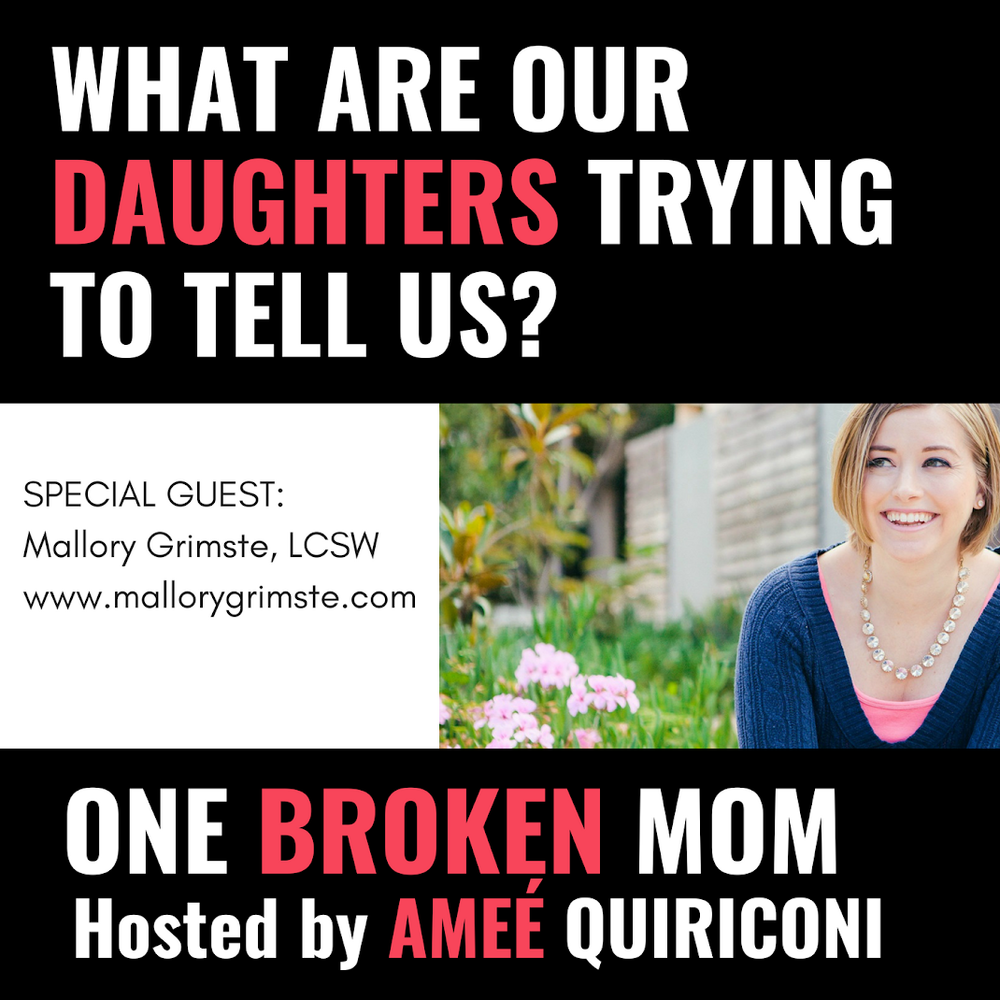 one broken mom podcat - teen therapist Mallory Grimste LCSW.png