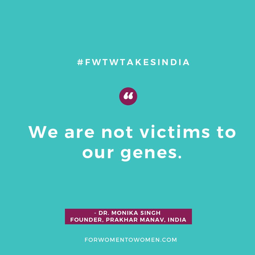 Quotes_FWTWtakesIndiaMONIKASINGH.png