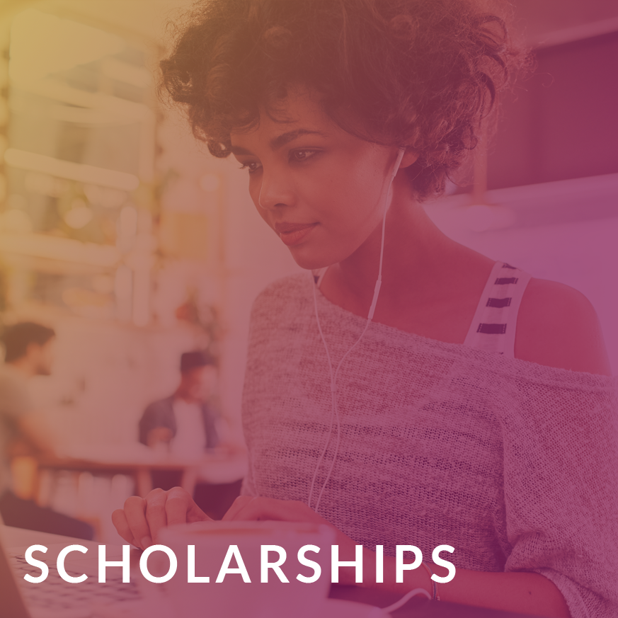 Find a scholarship to help you advance your career. -