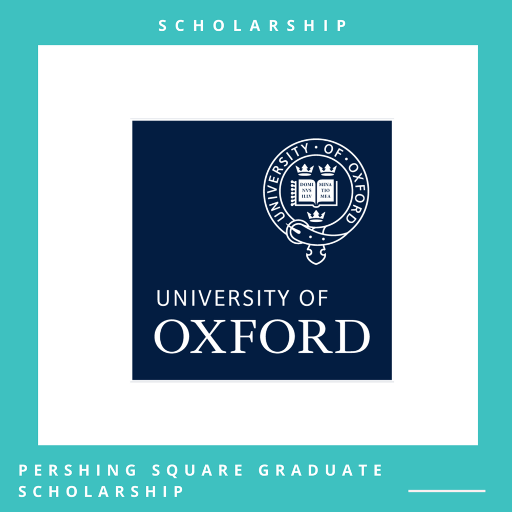Pershing Square Graduate Scholarship, UK Application Deadline: March 31, 2018 Open to: International applicants | Apply online through the official website