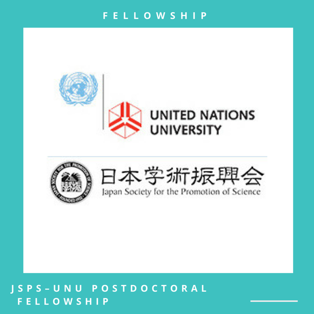 JSPS–UNU Postdoctoral Fellowship Programme, Japan Application Deadline: February 28, 2018 Open to: International applicants | Apply online through the official website