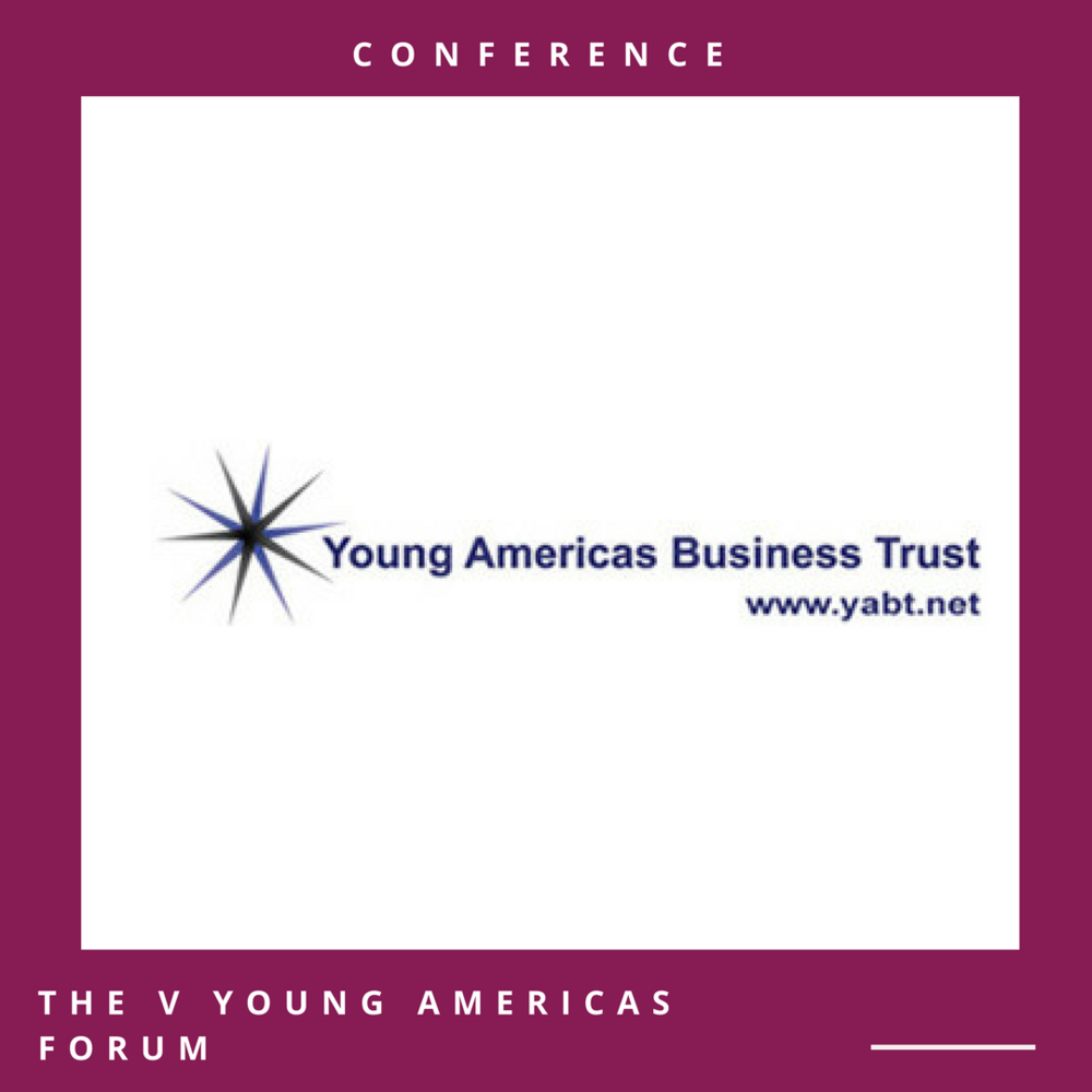 The V Young Americas Summit Conference Date: April 13-14, 2018 Open to: International applicants  Apply online through the official website