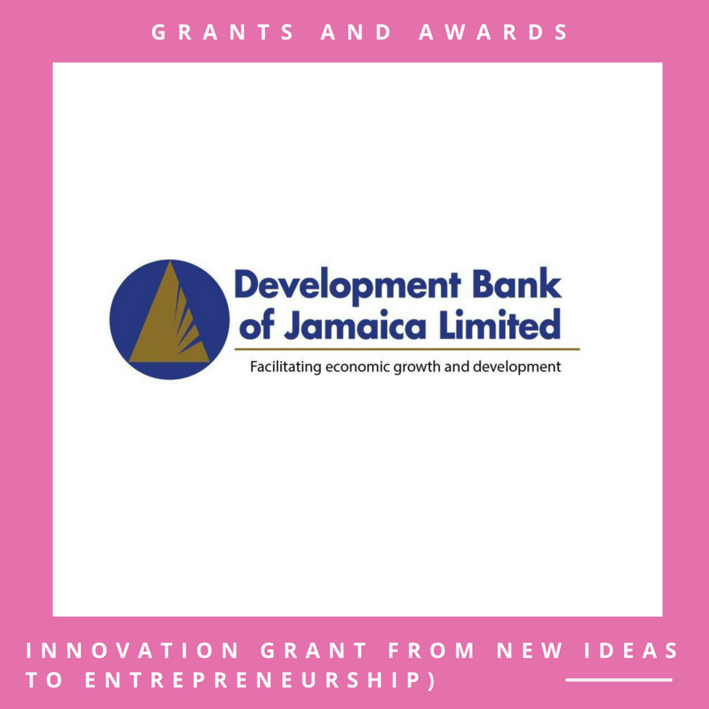 Development Bank of Jamaica Ignite Grant    Application Deadline: To be announced.   Open to: Jamaican nationals |   Apply online through the official website