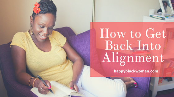 How To Get Back Into Alignment