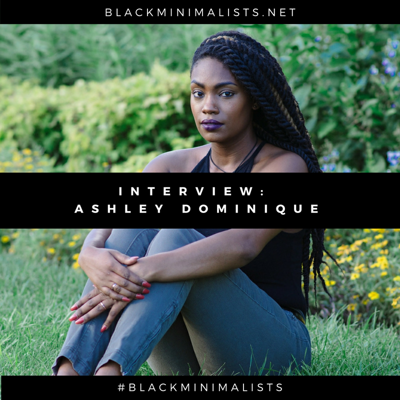 Ashley Dominique Black Minimalists Interview.png