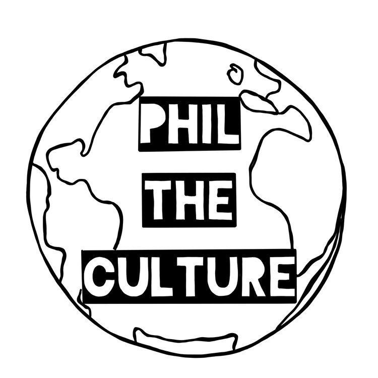 PHIL THE CULTURE