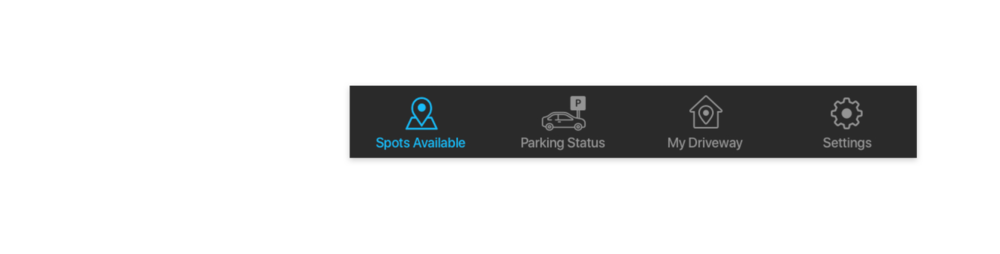 """- Menu Tab Bar: For parking users, they only need the """"Parking Status"""" tab when their car is parked. As for the """"My Driveway"""" tab, it shouldn't be shown a user with no intention of listing driveways.Conclusion: We should separate what parking users and driveway-owners see. Not all of the tabs are necessary in the menu bar."""