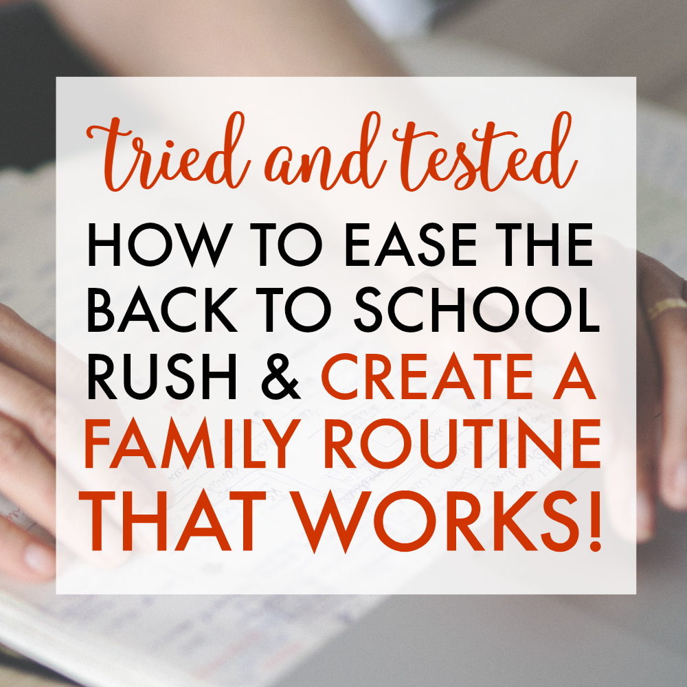How to Ease the Back to School Rush and Create a Family Routine That Works - Nicole O'Neil