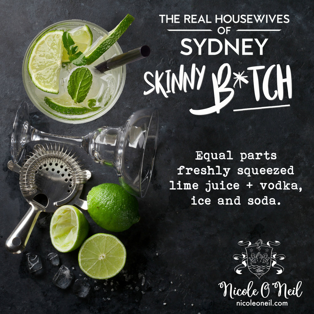 The Real Housewives of Sydney Skinny Bitch Official Cocktail Recipe