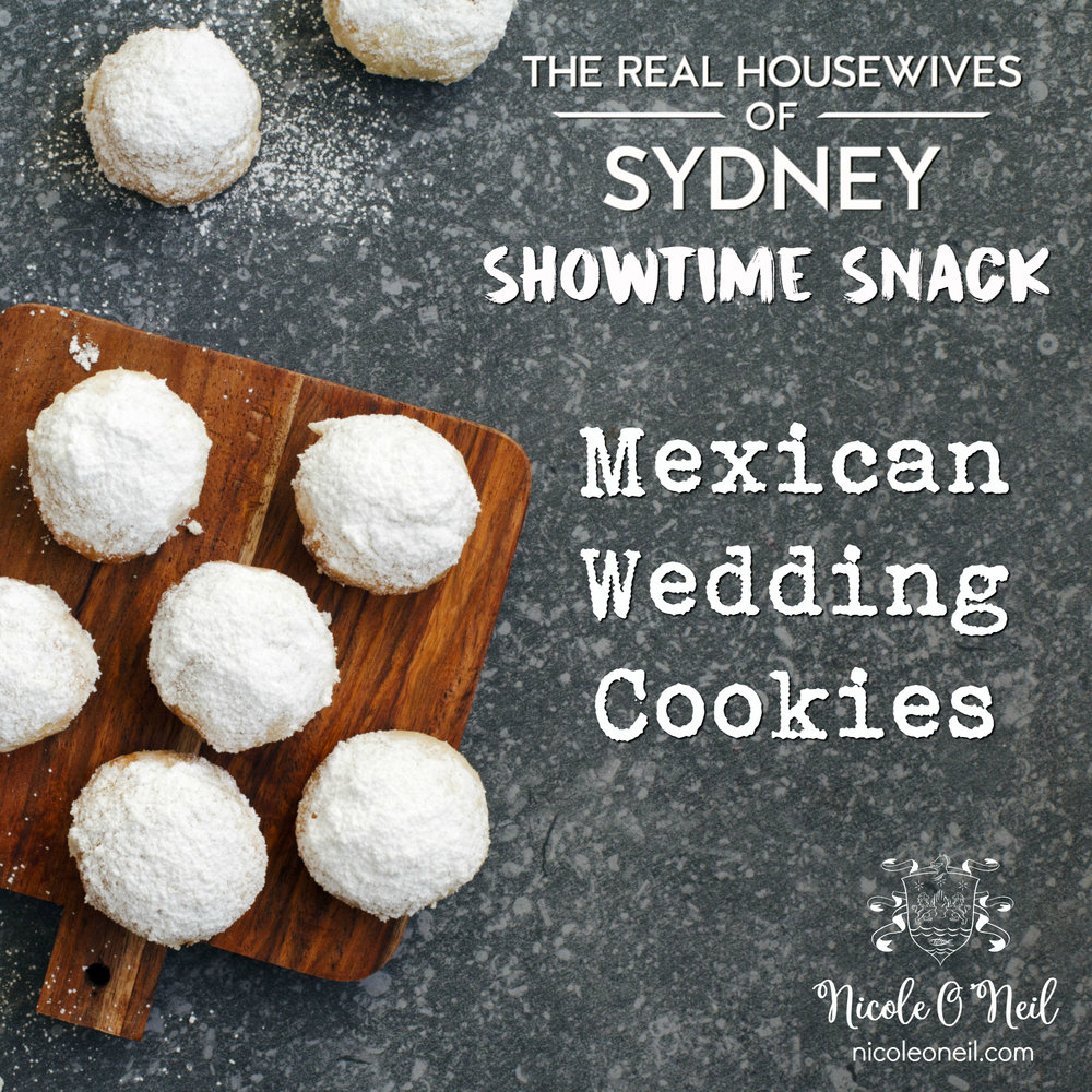 Inspired by the dog and cat wedding on Episode 11 of The Real Housewives of Sydney, Nicole O'Neil shares a Traditional Mexican Wedding Cookies Recipe that is so simple but seriously delicious.