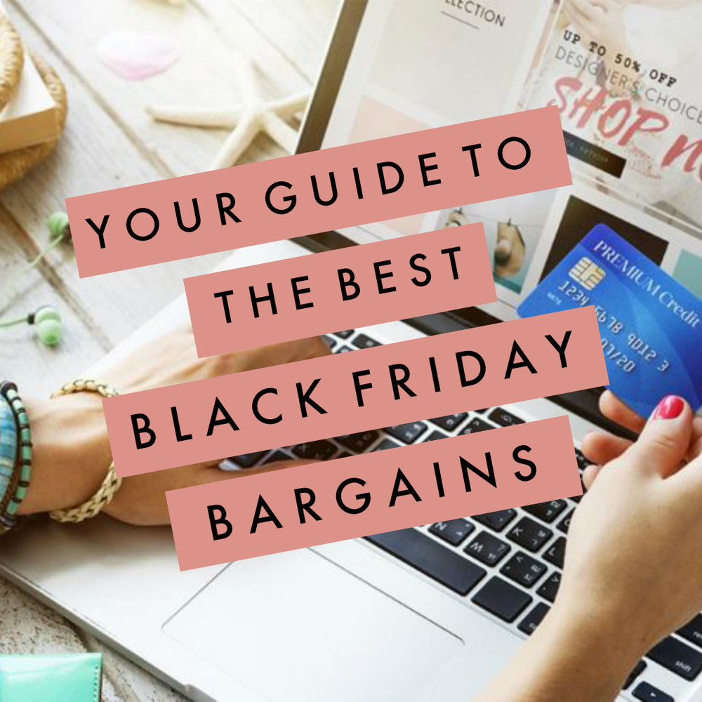 Your Guide to the Best Black Friday Bargains.jpg