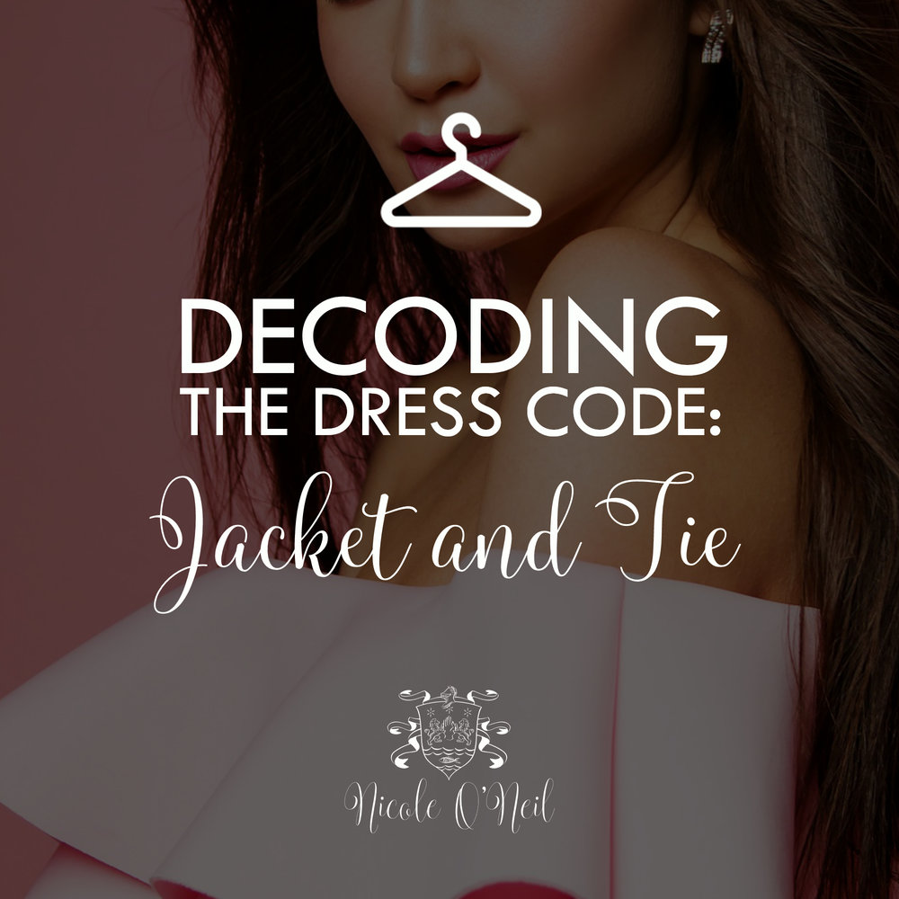 Decoding the Dress Code - What to Wear to a Jacket and Tie Wedding or Event. Get Outfit Ideas and Inspiration and learn what you should or shouldn't wear when an event has a Jacket and Tie Dress Code.
