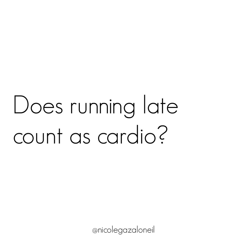 Does Running Late Count As Cardio.jpg