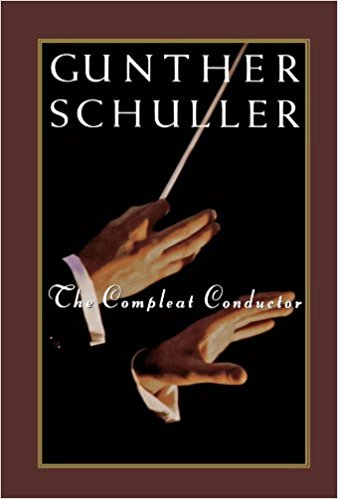 Gunther Schuller:  The Compleat Conductor