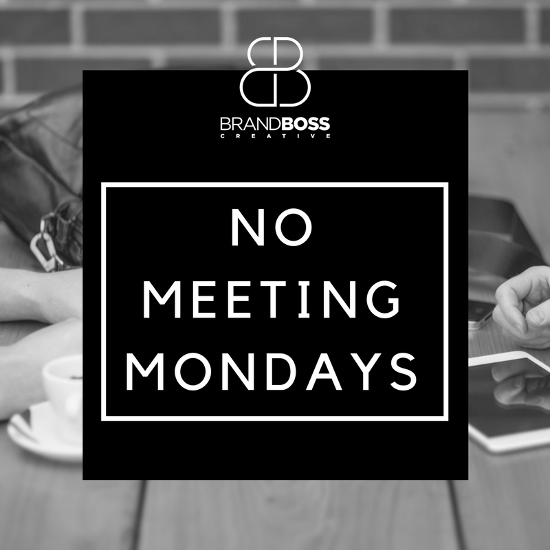 no meetings on mondays brandboss