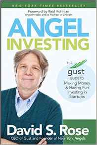 David Rose - Angel Investing