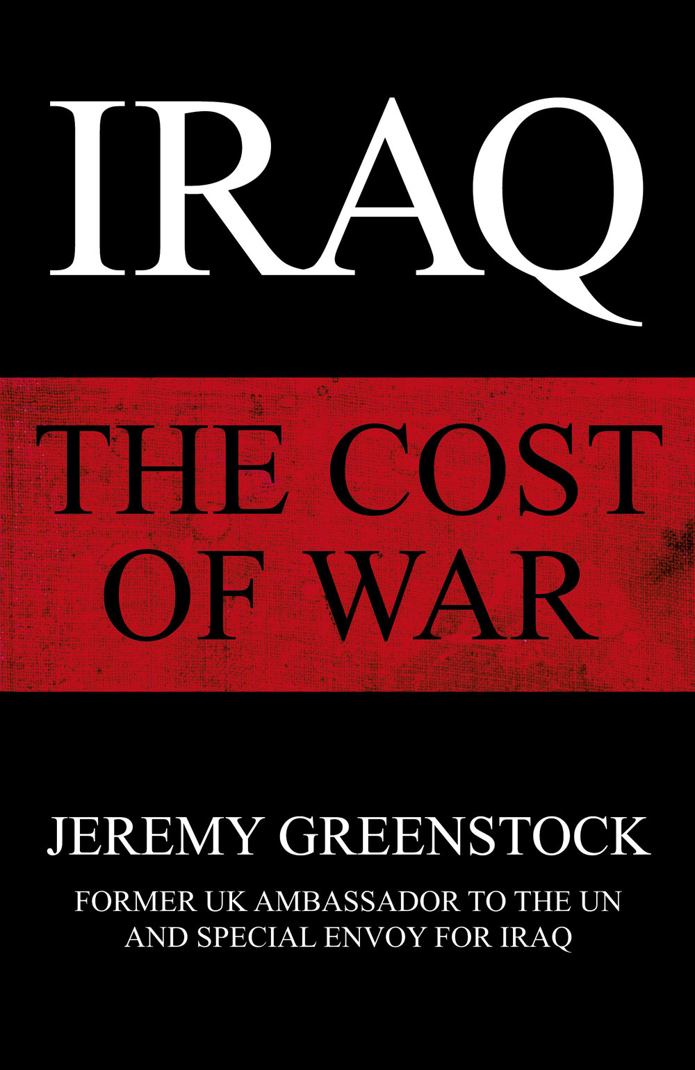 Jeremy Greenstock Iraq The Cost of War jacket.jpg