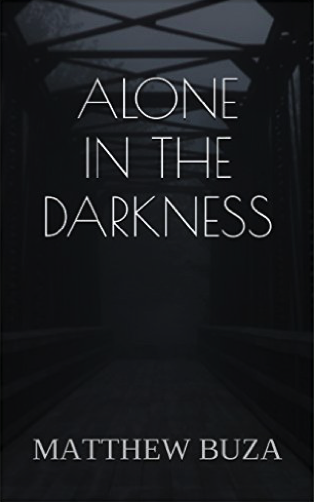 Alone in the Darkness Matthew Buza