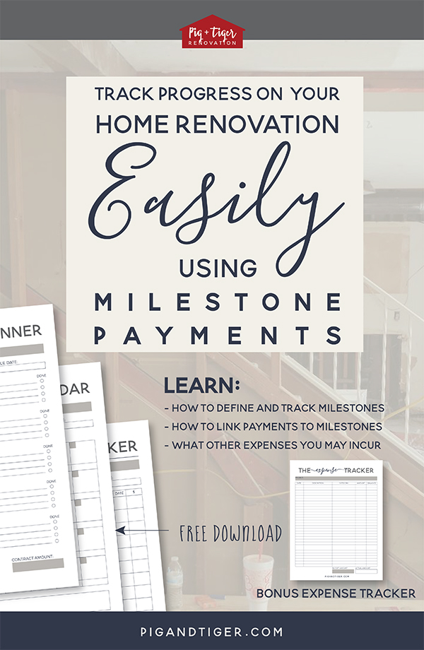 Easily track all your home renovation and remodeling payments using milestones - get these free printables