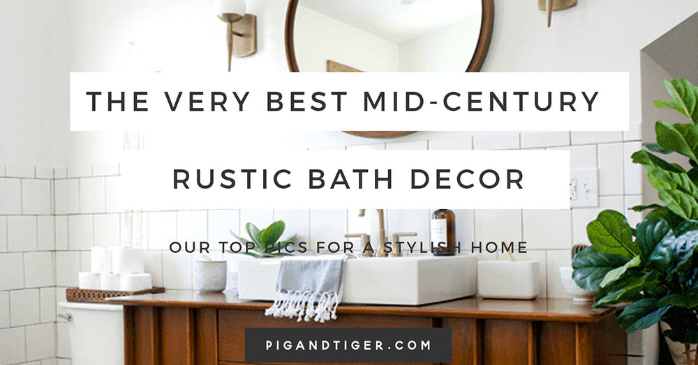 Mid Century Modern Gift Guide, Bathroom Gift Guide