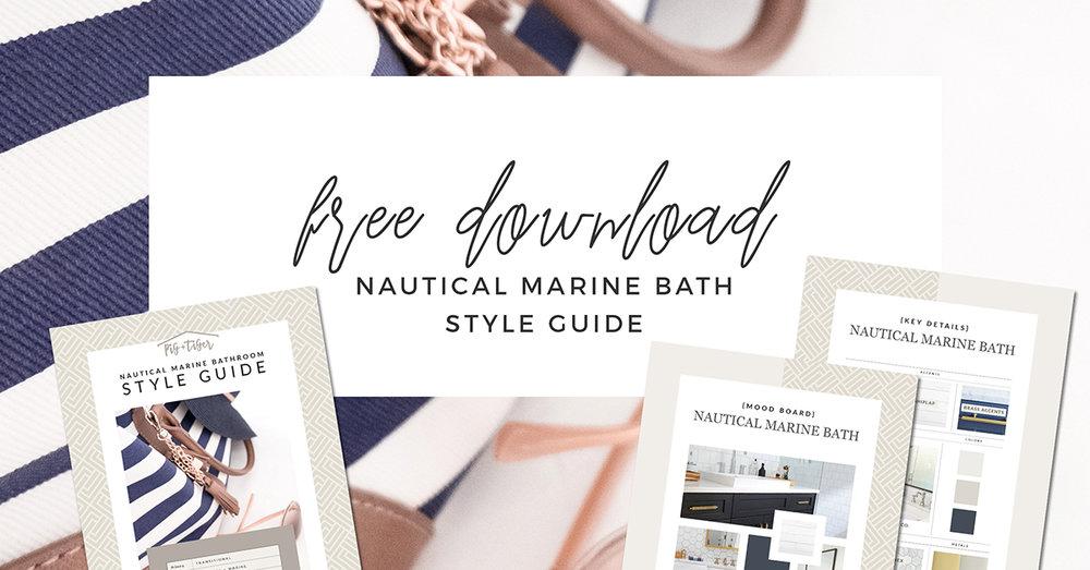 FREE DOWNLOAD - STYLE GUIDE nautical marine bathroom design