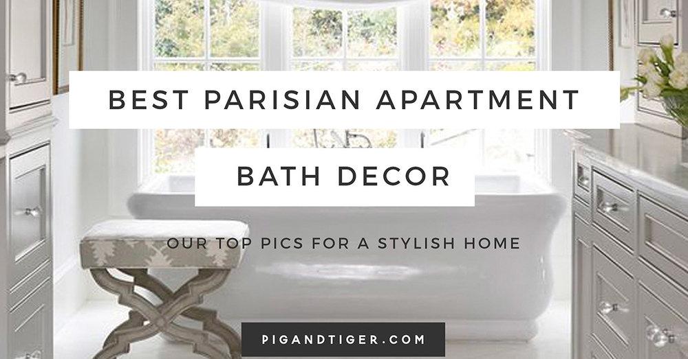 Parisian ApartParisian Apartment Gift Guide, Bathroom Gift Guidement Gift Guide and Style Guide.jpg