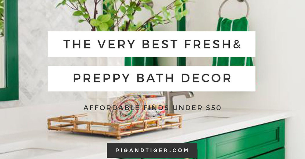 Preppy and Affordable Gift Guide, Bathroom Gift Guide