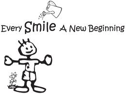 Every Smile is a new beginning