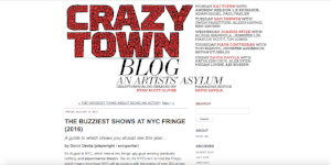 "Featured with ""Buzziest"" shows of Fringe 2016 by Crazytown Blog (August 19, 2016)"