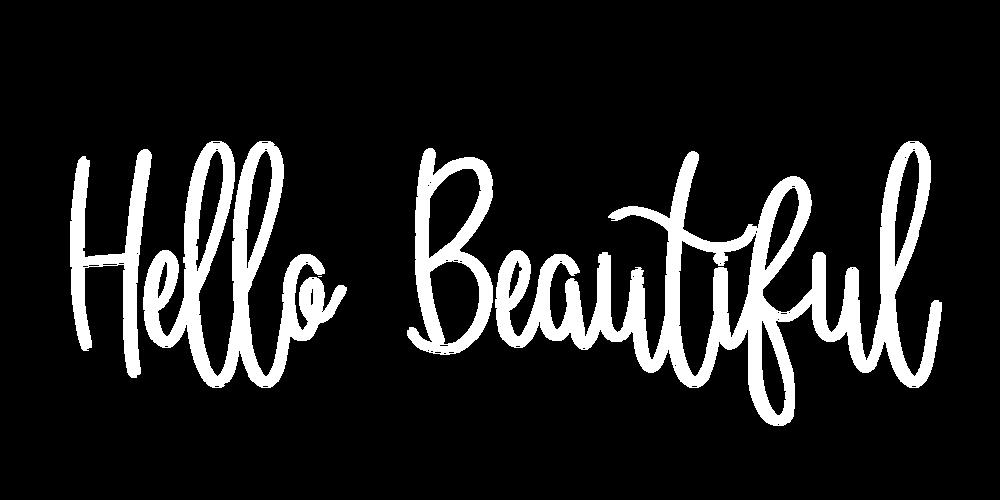 Hello Beautiful.png