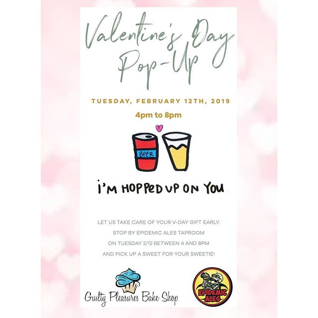 Stop by the Taproom on Tuesday the 12th for our Valentine's Pop-Up! We will be selling from 4pm to 8pm! We will have Cookie Sandwiches, Macarons, Avocado Brownies and more! 💗🍺 #ValentinesDay #GPBSValentines #ValentinesDayPopUp #VDay #VDayPopUp #BayArea #EpidemicAles #HoppedUpOnYou