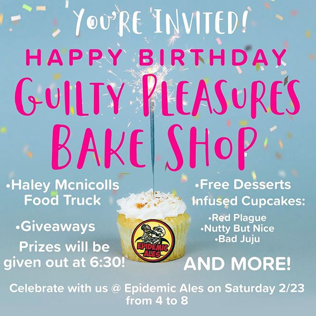 WE'RE TURNING 3!🎉 Join us at @epidemicales to celebrate 3 successful years in business!  I will be providing free dessert and we have some amazing prizes! Can't wait to see everyone! Cheers ! 💕 #EpidemicAles #EpidemicAlesBrewery #GuiltyPleasuresBakeShop #GPBakeShop #Concord #BayArea