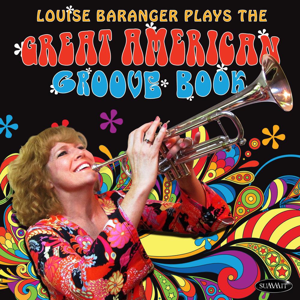 Louise Baranger: Trumpet Diva