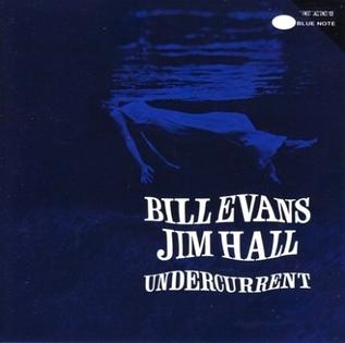 Bill_Evans_and_Jim_Hall-Undercurrent_(album_cover).jpg