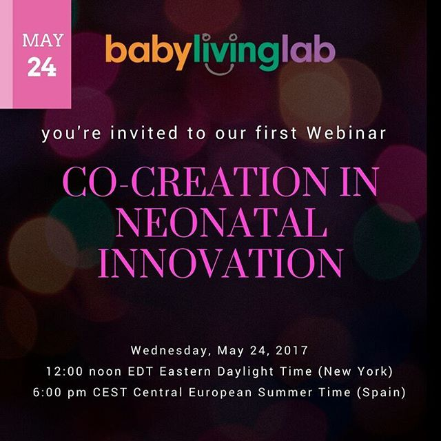 Our first free webinar! #cocreation in #neonatal innovation Join us Wednesday May 24th 12:00pm EDT ( New York)/18:00 CEST (Spain) A primer on the #cocreation process changing how we redesign #healthcare products and services. Feel like sitting in with an expert? Merce Graell will dymystify the process. Link in profile. - - - - -  #NICU  #preemie  #premature birth #cocreation #innovation