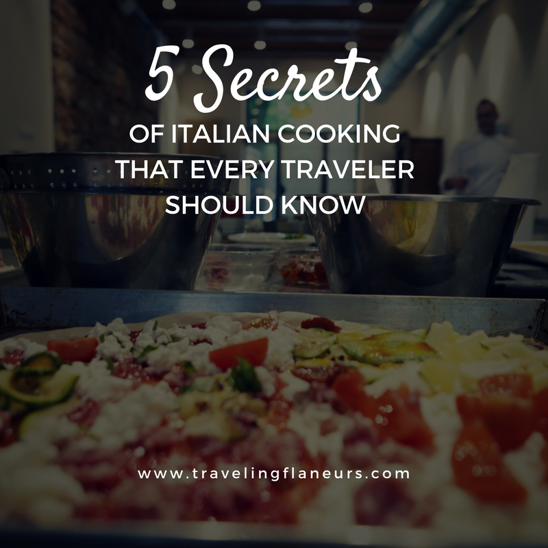 Five secrets of Italian cooking that every traveler should know