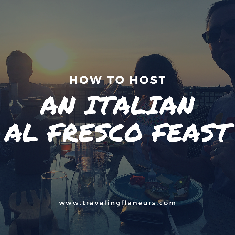 How to host an italian al fresco feast with friends