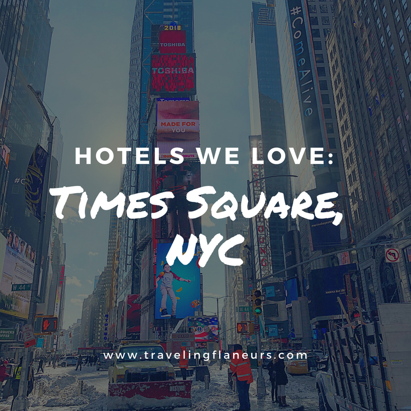 Hotels We Love Times Square, NYC