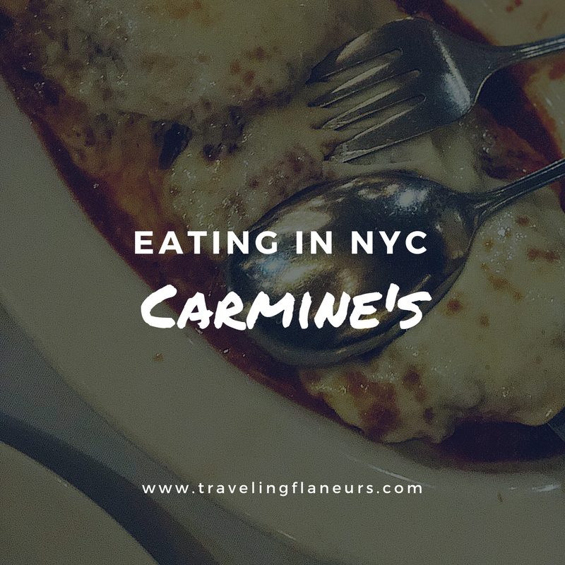 Eating in NYC Carmine's