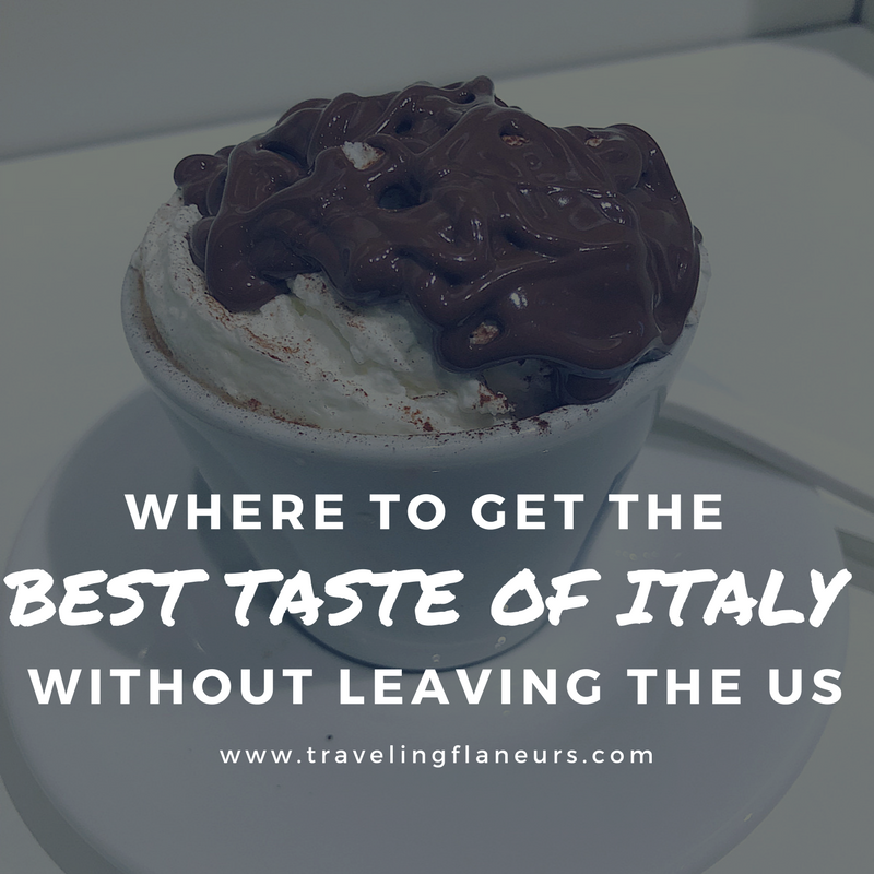 best taste of italy in usa