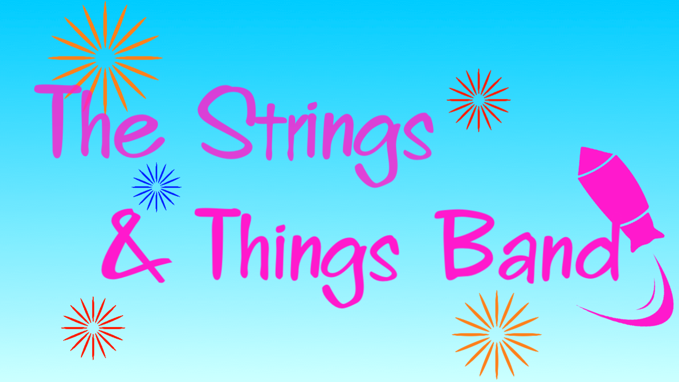 The Strings & Things Band