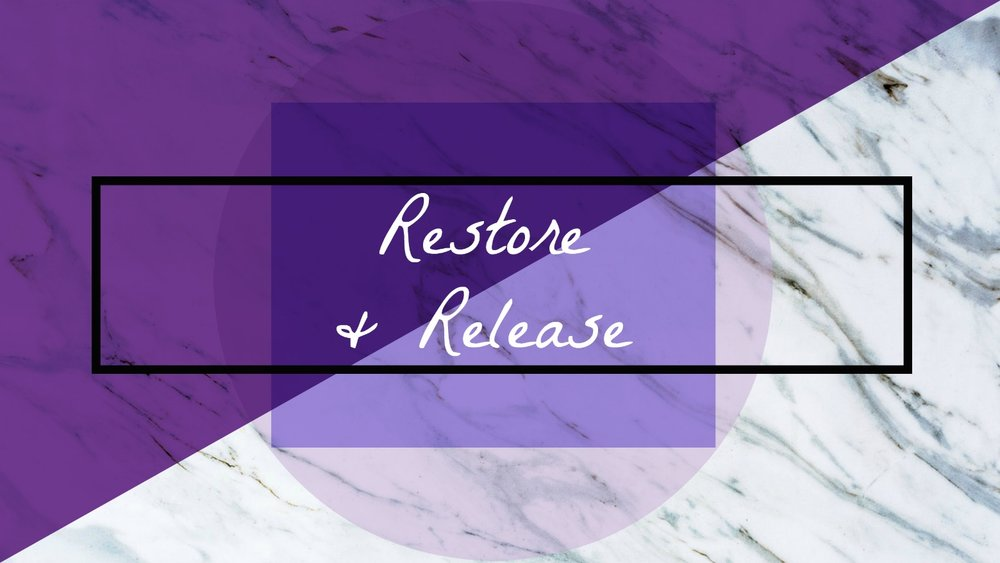 Restore and Release.jpg