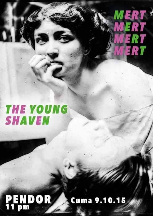 9.10.15 Pendor Corner with Mertmertmertmert poster by Xavi. The Young Shaven.
