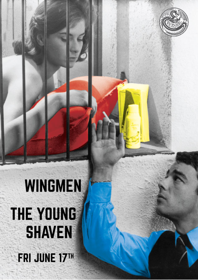 The Young Shaven & Wingmen @ Pendor Poster